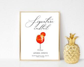 Printable Aperol Spritz Signature Cocktail Sign, Signature Drink Sign, Wedding Bar Sign