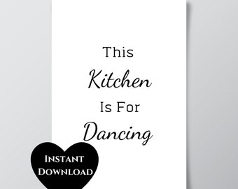 Foodie Gift Chef Gift Print Kitchen Wall Art This Kitchen Is For Dancing