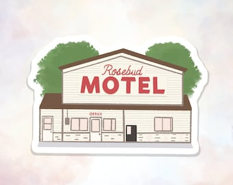 Rosebud Motel Sticker, Comedy Inspired Sticker, David Rose