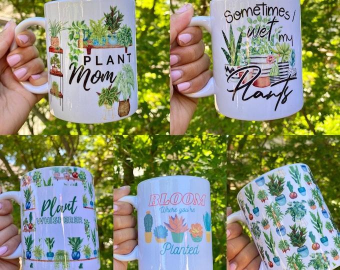 Featured listing image: Plant Theme Mug, Coffee Mug, Plant Lover, Plant Addict, Plant Mama, Large Coffee Mug, Dishwasher Safe, Microwave Safe, Cactus Mug