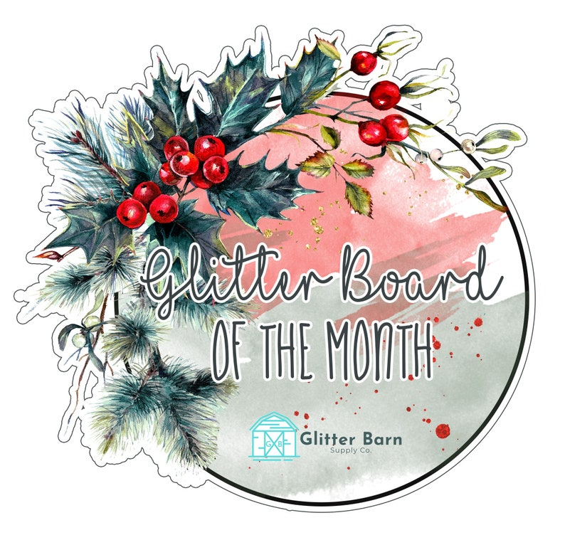Glitter Board of the Month!