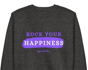 Rock Your Happiness, Unisex, Warm, Fleece,  Pullover, Comfortable