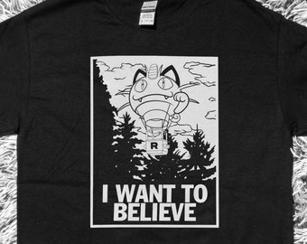 I Want To Believe... In Team Rocket T-Shirt