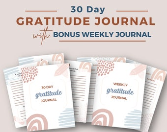 Printable 30 Day Gratitude Journal | Guided Gratitude Prompts | Bonus Weekly Journal