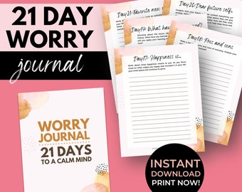 Worry Journal  | Anxiety Relief Printable | Wellness and Mind Calming | 21 Day Anxiety Prompted Journal