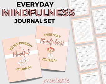 Everyday Mindfulness Journal Set | Self-Care & Wellness Printables | Living In The Moment