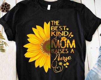 The Best Kind of Mom Raises A Nurse Daisy Mothers Day