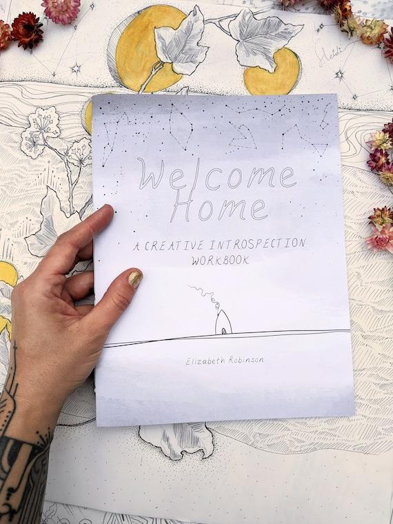WELCOME HOME ~ Una cartella di lavoro di introspezione creativa