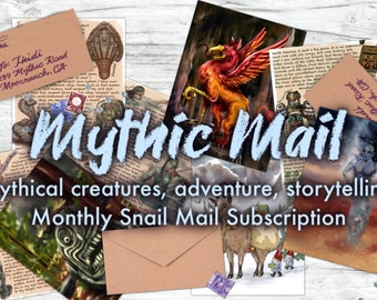 Mythic Mail snail mail monthly letter subscription and mythical creature story