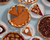 Happy Pie Day - Thanksgiving - Holiday - Autumn - Digital Print Instant Download Art