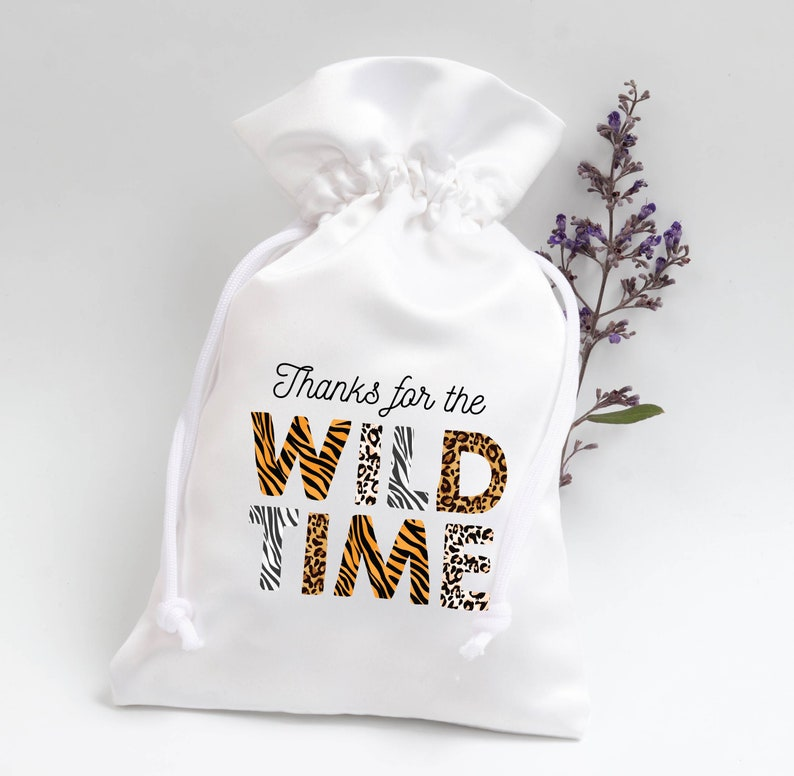 Thanks for The Wild Time Favor bags Bachelorette Bags Hangover Kit Welcome favor bags Custom Bachelorette favors Birthday party favor bags