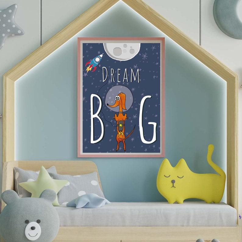 Dream Big Children's room poster space spaceship moon image 0