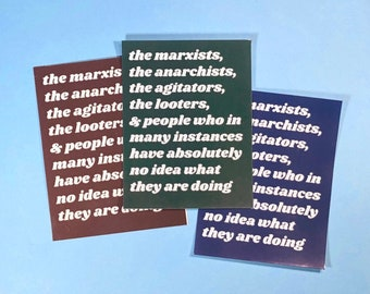 PROCEEDS DONATED Marxists, Anarchists, Agitators, Looters Waterproof Sticker