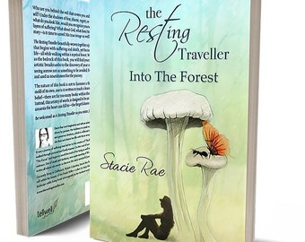 Emotional Healing Book by Stacie Rae - The Resting Traveller Into The Forest