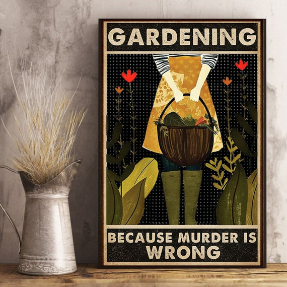 Vintage Gardening Because Murder Is Wrong Dog Girl Poster Art Print