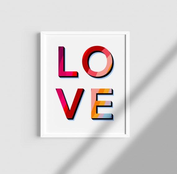 Valentines/ Valentines Print/ LOVE/ LGBT / Valentines gift/ Home prints/ retro / Birthday Gift/ Love/ Anniversary/ Rainbow