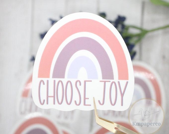 Choose Joy Sticker, Waterproof sticker, positivity sticker, laptop sticker, waterbottle sticker, rainbow sticker vinyl, quote sticker