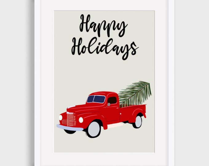 Red Truck Happy Holidays Digital Print, Happy Holidays Digital Print, Illustrated Digital Print, Art Print, Gift for her,