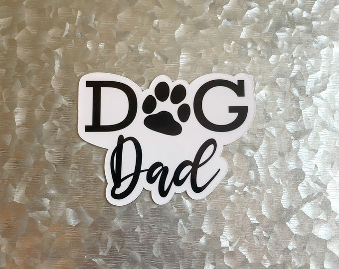 Dog Dad Magnet, Pet Parent Magnet, Dog Dad Gift, Car Magnet, Magnet for Fridge, Magnet for locker, Birthday gift for her, small gift,