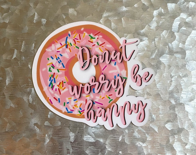 Donut Magnet, Quote Magnet, Colorful Magnet, Car Magnet, Magnet for Fridge, Magnet for locker, Birthday gift for her, small gift,