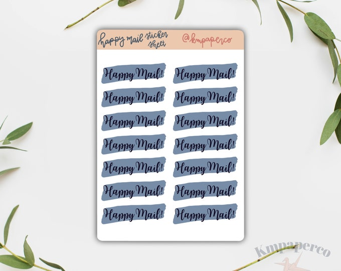 Happy mail stickers, packaging stickers, custom packaging stickers, small business stickers