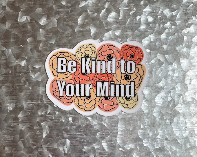 Be Kind to your Mind Magnet, Colorful Magnet, Car Magnet, Magnet for Fridge, Magnet for locker, Birthday gift for her, small gift,