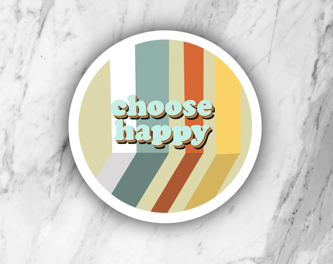 Choose Happy Die Cut Sticker