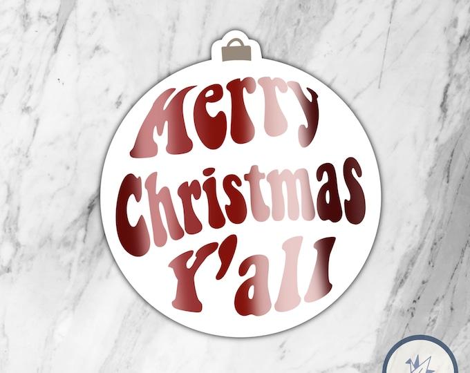 Merry Christmas Y'all die cut sticker, die cut sticker, gift for her, gift for him, christmas sticker, holidays sticker, winter