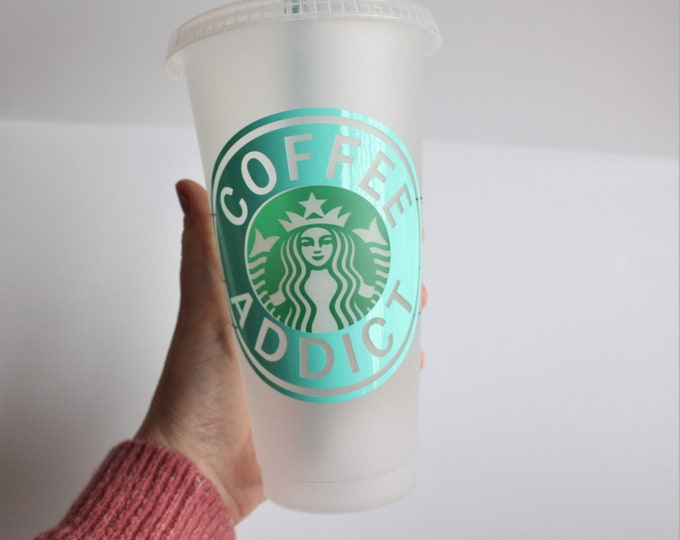 Coffee Addict Starbucks Cup, Custom Starbucks  Cup, Starbucks Cup with Personalization, Custom Name Starbucks  Cup, Gift for her