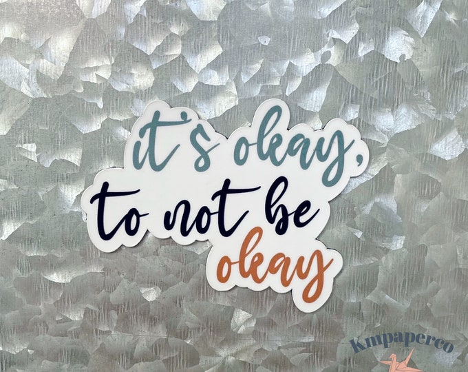 It's Okay to not be okay, quote magnet, mental health, Car Magnet, Magnet for Fridge, Magnet for locker, Birthday gift for her, small gift,