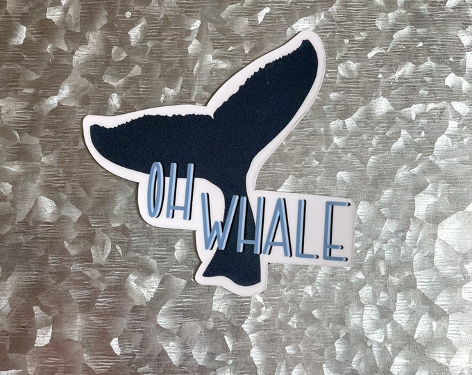 Oh Whale Magnet, Whale Magnet, Ocean Magnet, Car Magnet, Magnet for Fridge, Magnet for locker, Birthday gift for her, small gift,