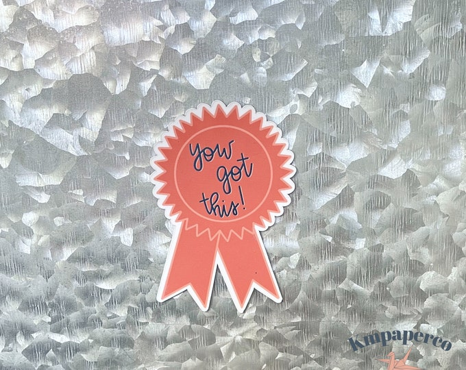 You Got this magnet, badge magnet, Colorful Magnet, Car Magnet, Magnet for Fridge, locker magnet, Birthday gift for her, small gift