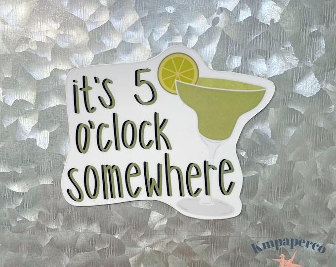 It's 5 o'clock somewhere magnet, margarita magnet, Car Magnet, Magnet for Fridge, locker magnet, Birthday gift for her, small gift