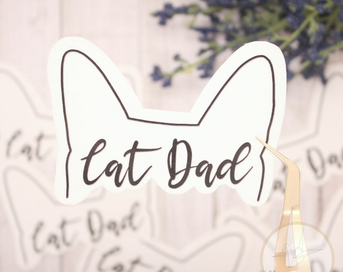 Cat Dad Sticker, Cat dad, Cat father, Cat sticker, Cat life sticker, die cut sticker, waterbottle sticker, gift for him