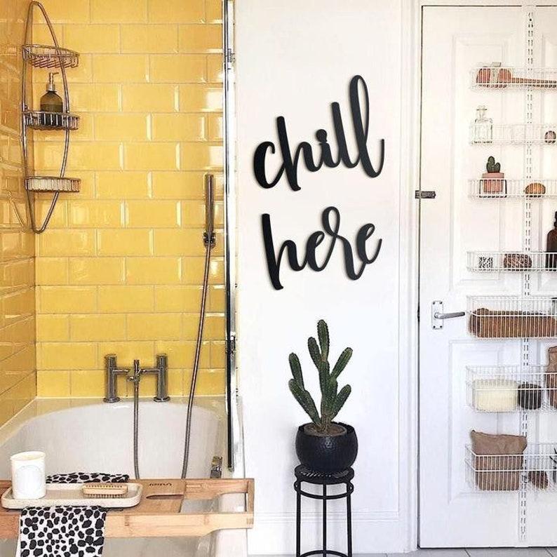 Chill Here Home Decor Metal Words Metal Wall Decor Metal image 0