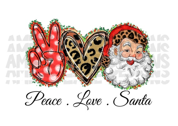 Peace love Santa, Sublimation Download, PNG Design