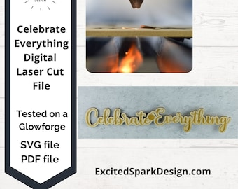 Celebrate Everything Laser Cut Wall Sign SVG