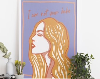 """Poster with quote """"I am not your babe"""" for feminists, with bright colour, illustration in comic style, matt poster with red head woman"""