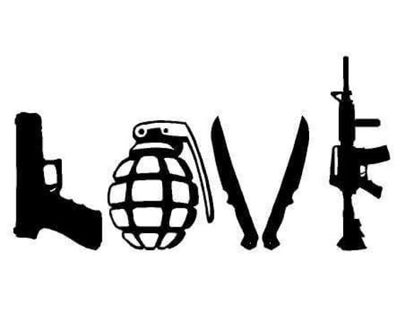 Love Weapons Guns Grenades Knives AK Automatic Decal Sticker for your car truck wall phone Fuck Gun Control trudeau trump