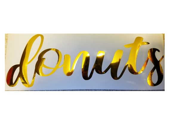 Donuts or Customized Decal Sticker in this wild script font for your car truck suv van wall phone window donut wall board