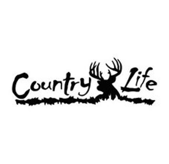 Country Life Decal - Sticker For Your Car Truck Window wall phone tablet