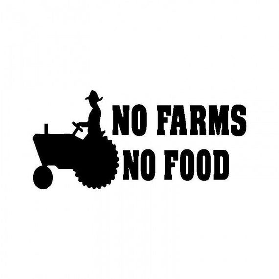 No Farms No Food Farm Life Decal - Sticker For Your Car Truck phone or Window