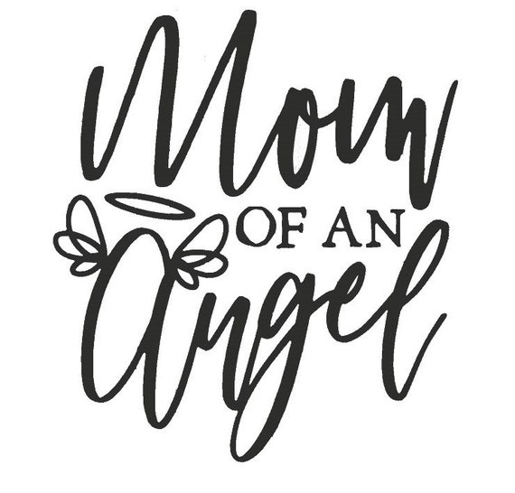 Mom Of An Angel Decal Sticker for your car truck suv van wall phone window infant loss newborn child loss baby loss