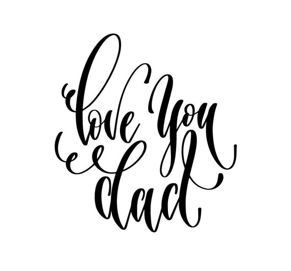 Love You Dad Script Decal Sticker For Your Car Truck SUV Van Phone Wall love family heart daddy father
