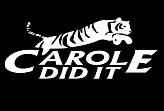 Carole Did it Tiger King Carole Baskin Decal Sticker for your car truck suv van wall phone window