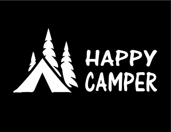 Happy Camper Camping Decal - Sticker For Your Car Truck RV Motorhome Travel Trailer or Window