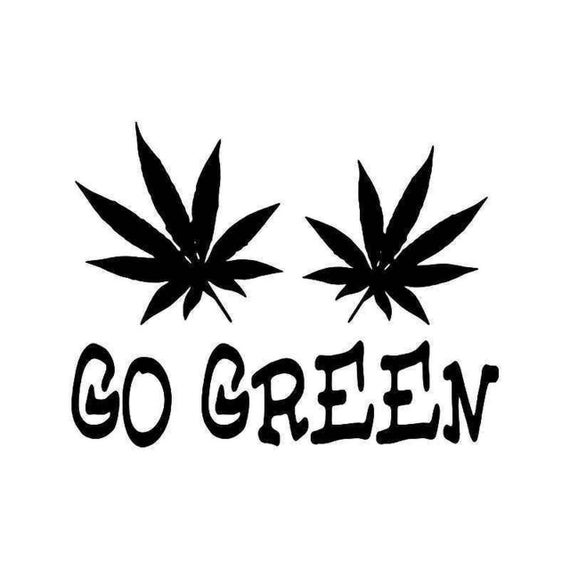Go Green Pot Weed Decal Sticker for your car truck vehicle window marijuana