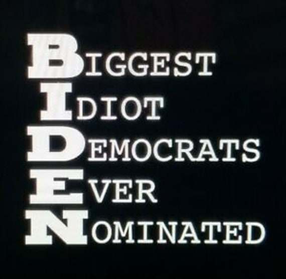 Anti Joe Biden Decal - Sticker For Your Car Truck or Window Elections