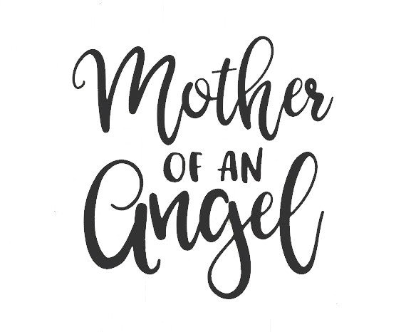Mother Of An Angel Decal Sticker for your car truck suv van wall phone window infant loss newborn child loss baby loss mom