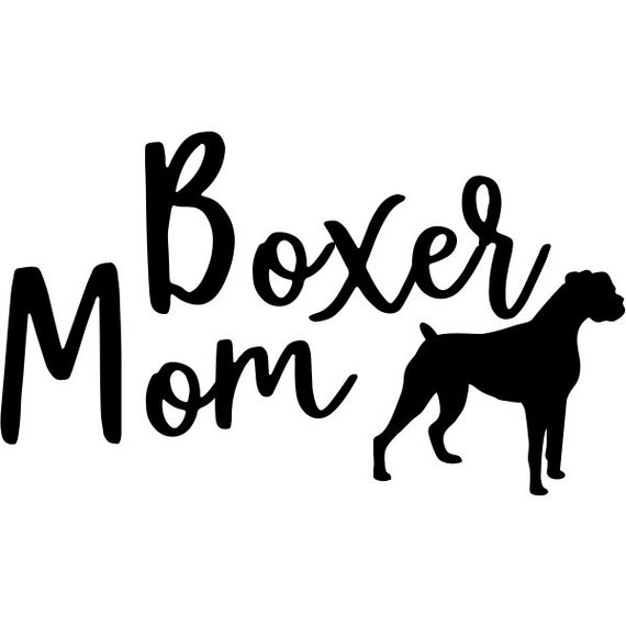 Boxer Mom Decal Sticker for your car truck van suv window bumper ideas adopt dog Rescue Mom Dad